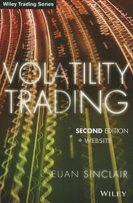 Volatility Trading By Sinclair, Euan